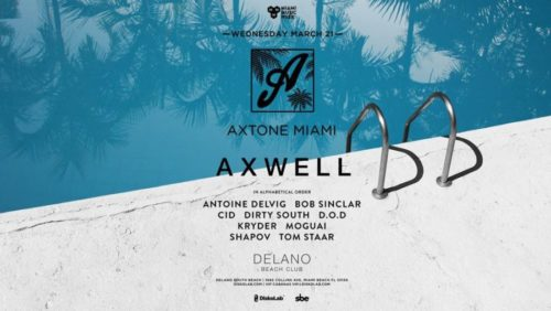 Axwell – Live @ Axtone Pool Party (Miami, USA) – 21.03.2018