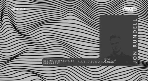 Jon Rundell – Live @ Kristal Glam Club (Bucharest) – 24-FEB-2018