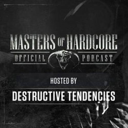 Masters of Hardcore Podcast E144 by Destructive Tendencies