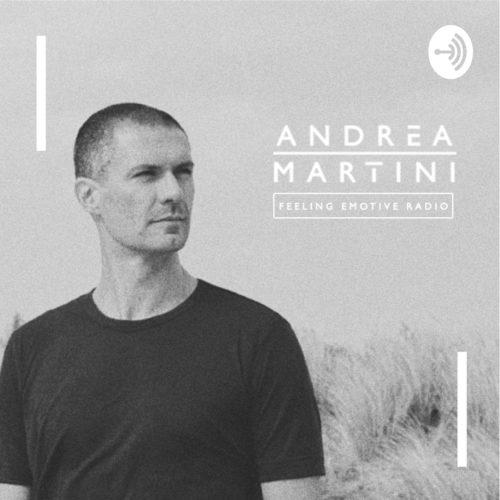 Andrea Martini – Feeling Emotive 109