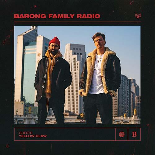Yellow Claw – Barong Family Radio 020 – A Family Matters mix by KAKU