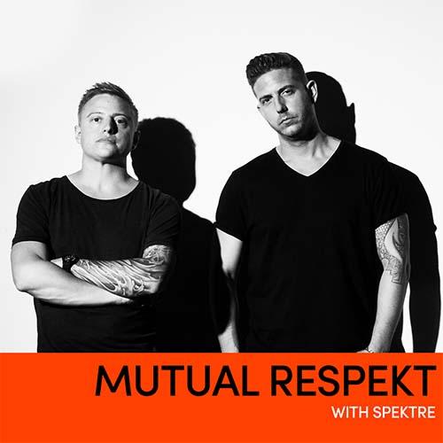Spektre – Mutual Respekt 242 with Dok & Martin