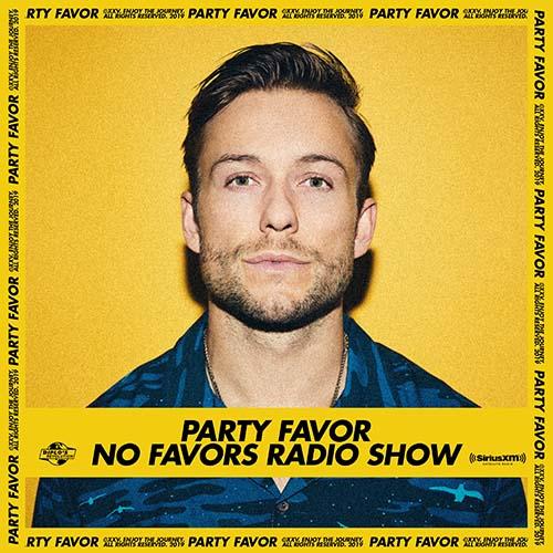 Party Favor – No Favors Radio 70