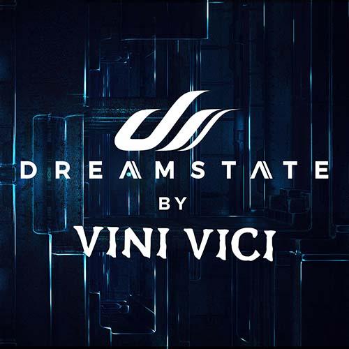 Vini Vici – Dreamstate Radio 025