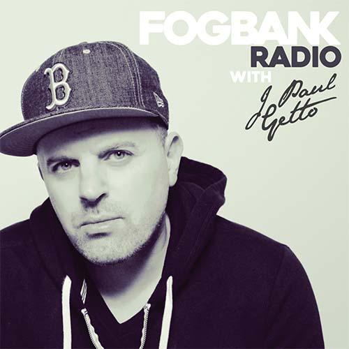 J Paul Getto – Fogbank Radio 050 | Mattei & Omich