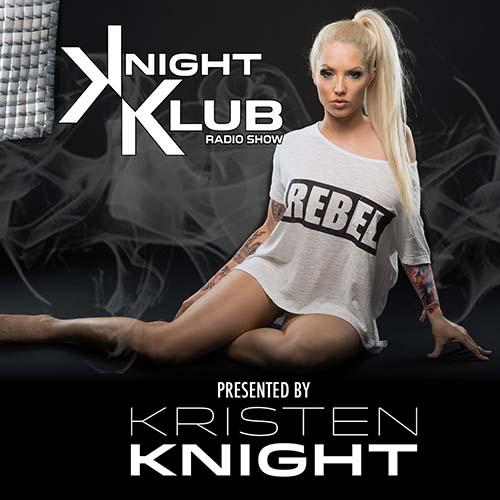 Kristen Knight – Knight Klub Radio 52