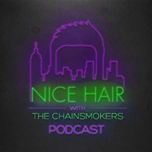 The Chainsmokers – Nice Hair 064 ft. Gryffin