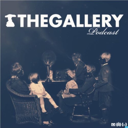 The Gallery Podcast 181 W/ Tristan D + Brennan Heart