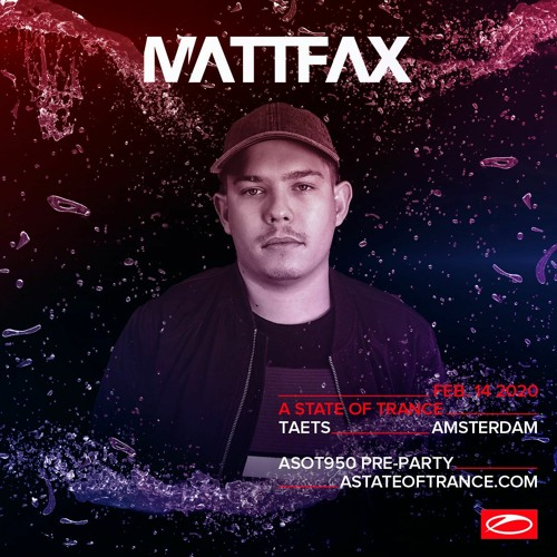 Mattfax live @ A State Of Trance 950 Pre-party (Amsterdam, NL) – 14-02-2020