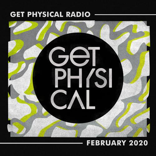 Get Physical Radio – February 2020