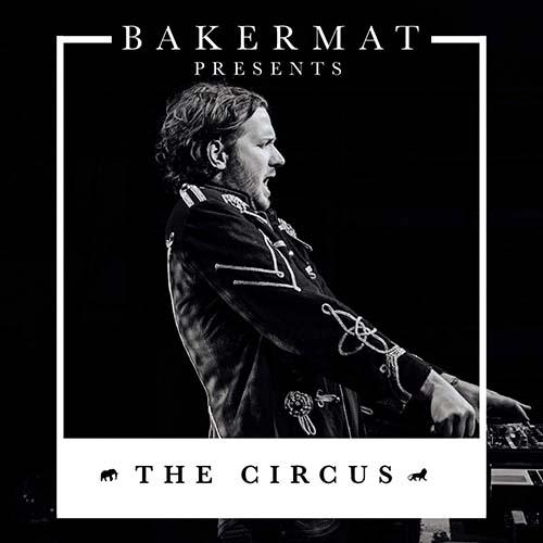 Bakermat – The Circus 037