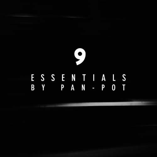 Pan-Pot – 9 Essentials March 2020