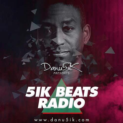 Danu5ik – 5ik Beats Radio 116