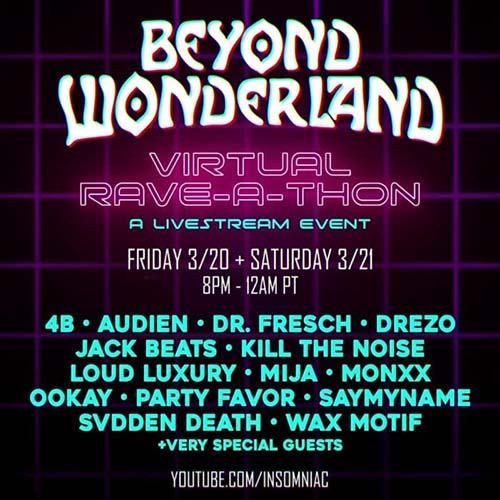 JSTJR – Beyond Wonderland Virtual Rave-A-Thon