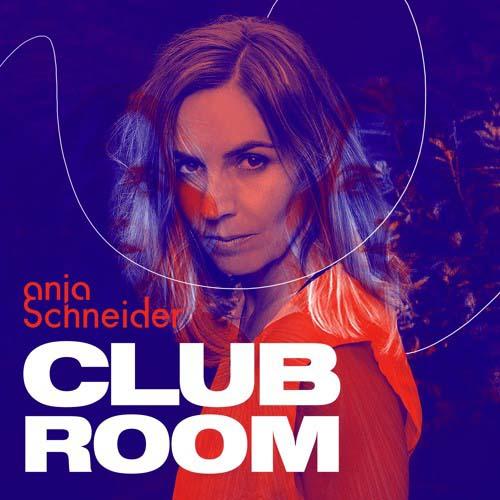 Anja Schneider – Club Room 105