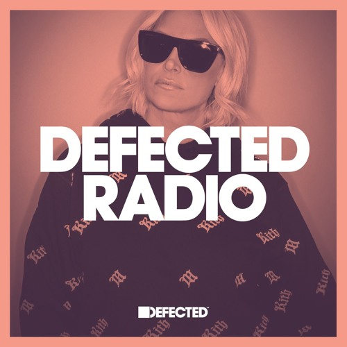 Defected Radio Show – Best House & Club Tracks Special (Hosted by Sam Divine)