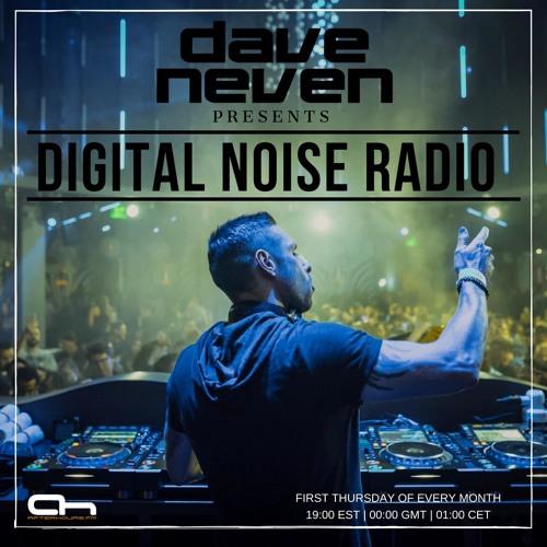 Dave Neven – Digital Noise Radio 051