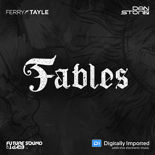 Ferry Tayle & Dan Stone – Fables 077