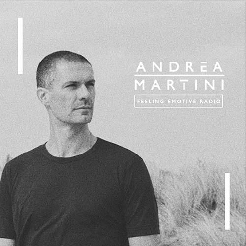 Andrea Martini – Feeling Emotive 118