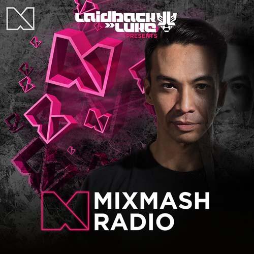 Laidback Luke – Mixmash Radio 314 (Nick Raff Guestmix)