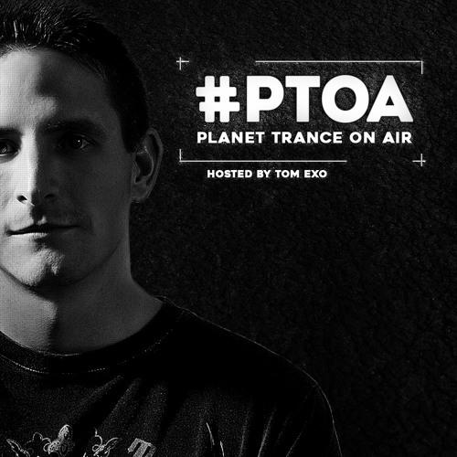 Tom Exo – Planet Trance On Air 252