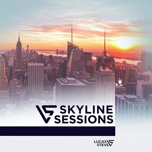 Lucas & Steve – Skyline Sessions 124