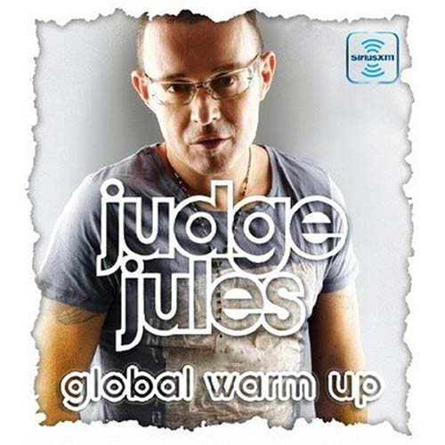 Judge Jules – The Global Warm Up 832