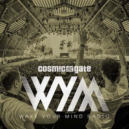 Cosmic Gate – Wake Your Mind Radio 237