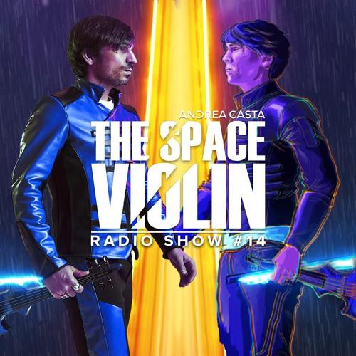 Andrea Casta – The Space Violin Radio Show 37