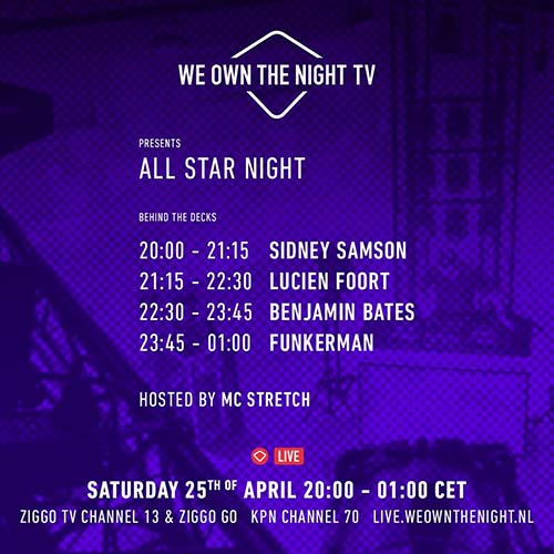 Lucien Foort – We Own The Night All Star Night 25-04-2020