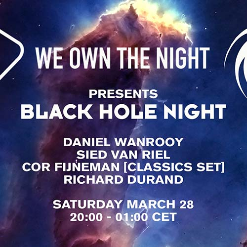 Cor Fijneman – Classics – We Own The Night Blackhole Night 28-03-2020