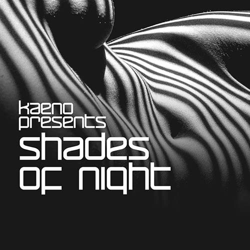 Kaeno – Shades of Night