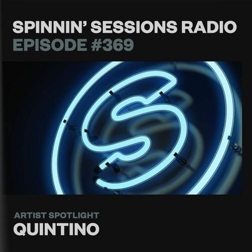 Spinnin' Sessions 369 – Artist Spotlight: Quintino