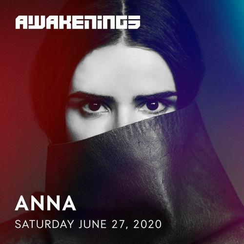 ANNA – Awakenings Festival 2020 – Online weekender