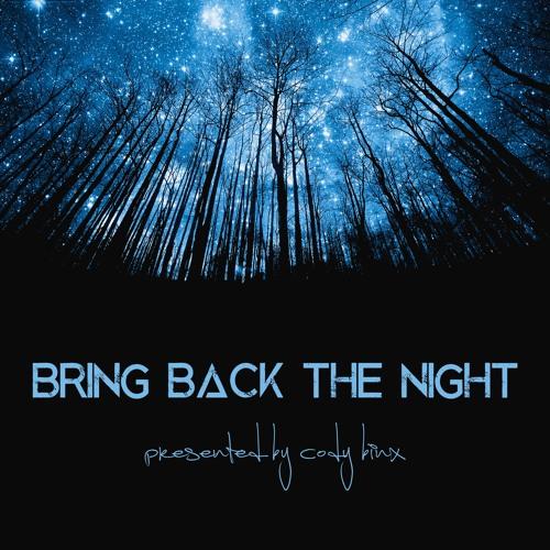 Cody Binx – Bring Back The Night 036