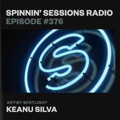 Spinnin' Sessions 376 – Artist Spotlight: Keanu Silva