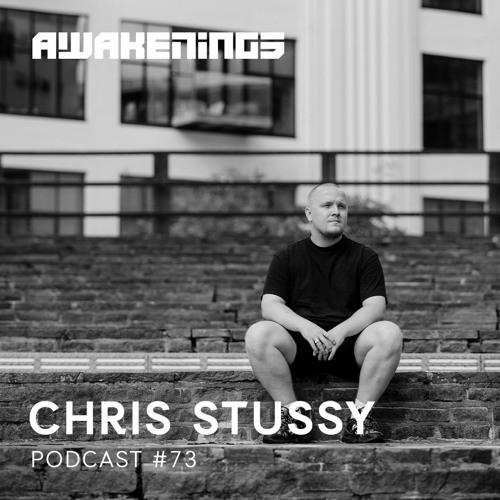 Awakenings Podcast 073 – Chris Stussy