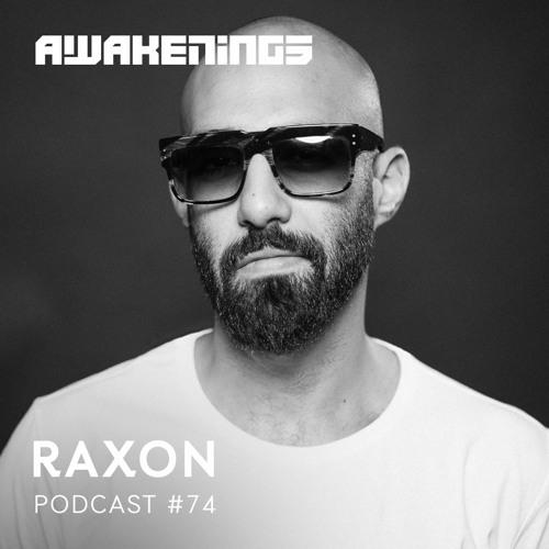 Awakenings Podcast 074 – Raxon