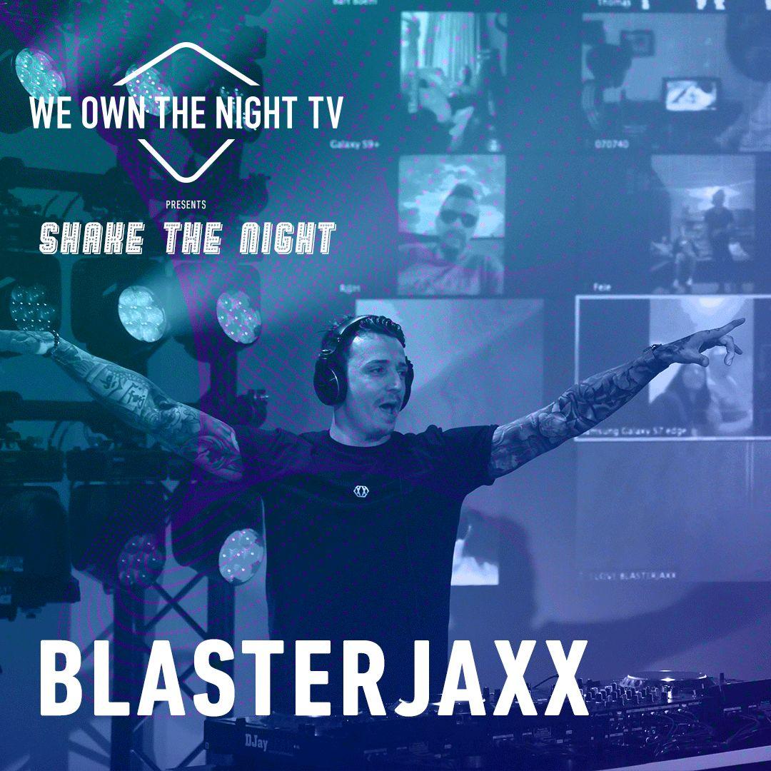 Blasterjaxx – We Own The Night