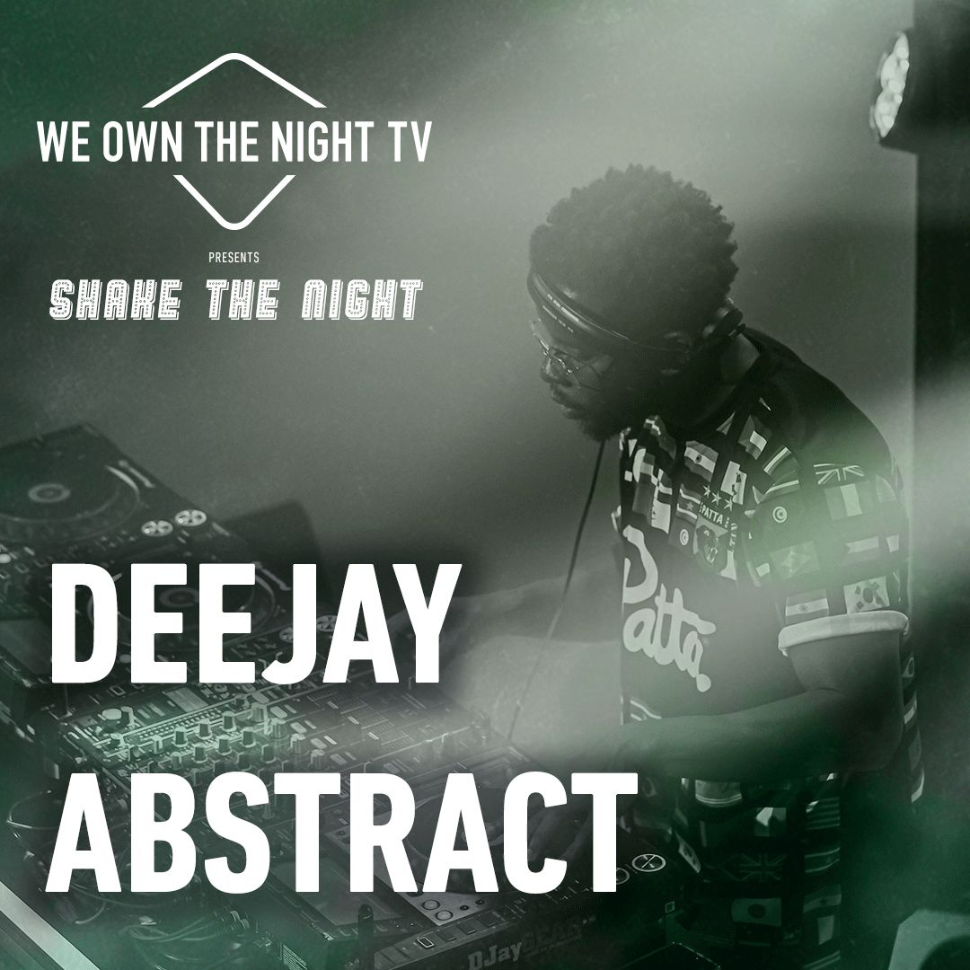 Deejay Abstract – We Own The Night