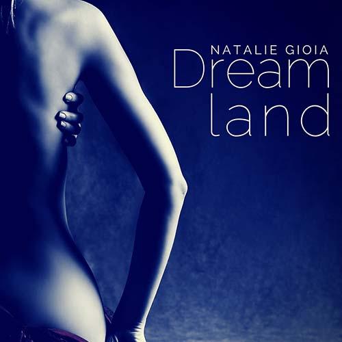 Natalie Gioia – Dreamland 116