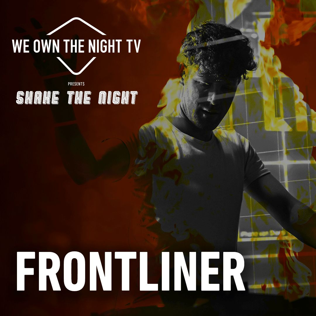 Frontliner – We Own The Night