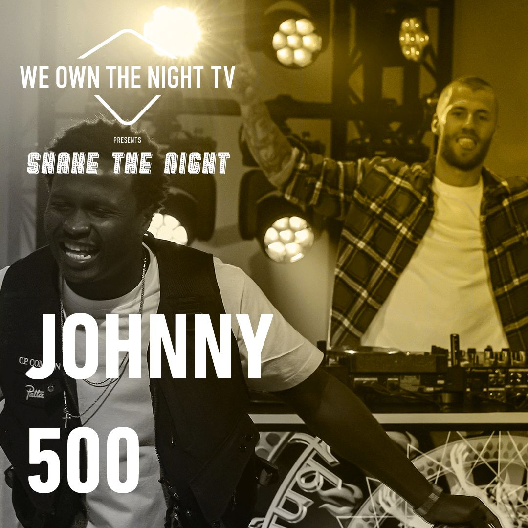 Johnny 500 – We Own The Night