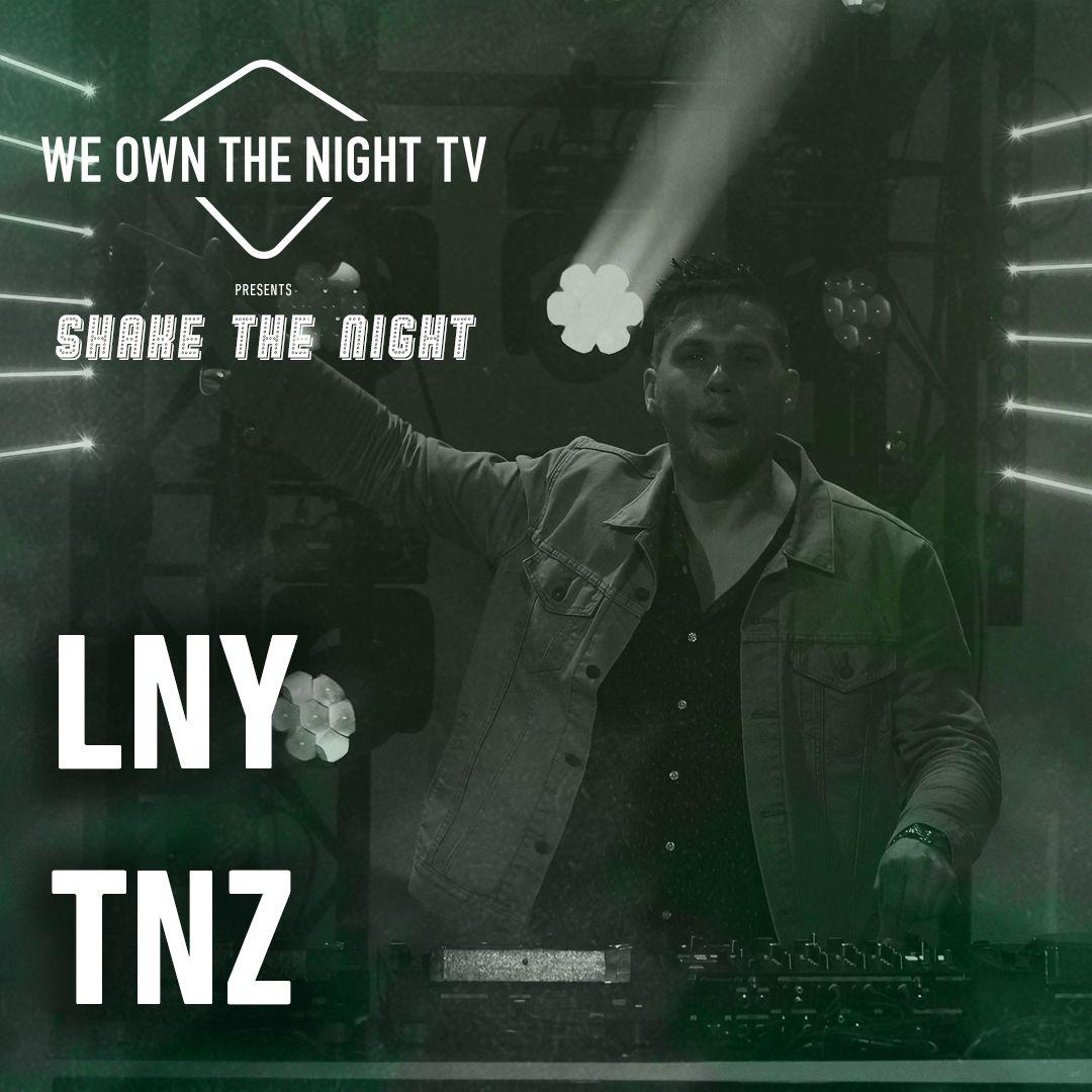 LNY TNZ – We Own The Night