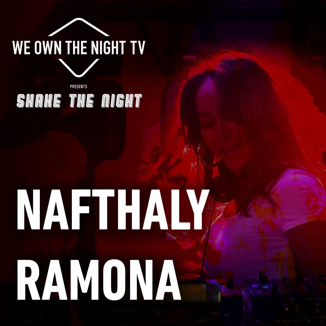 Nafthaly Ramona – We Own The Night