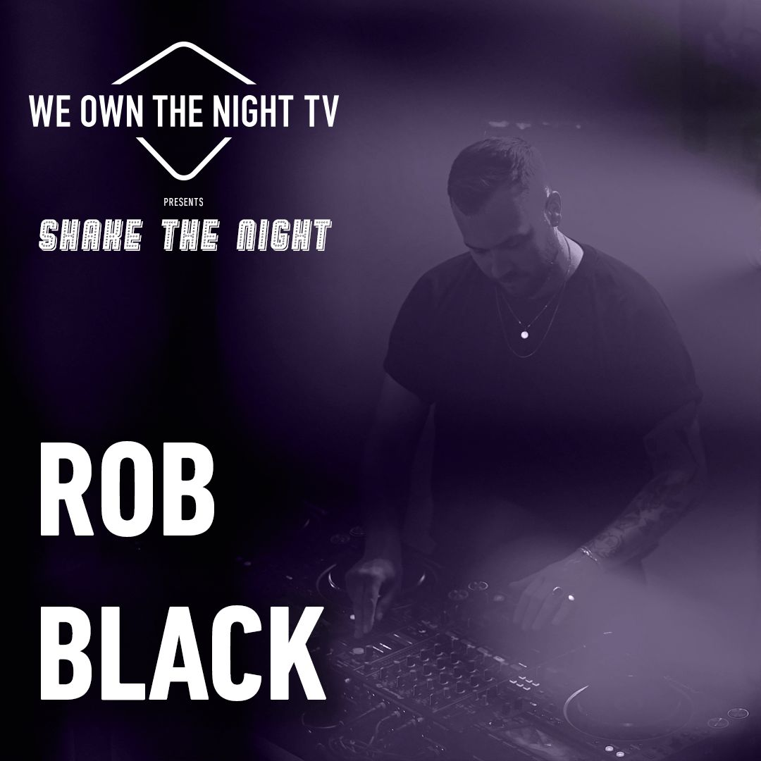 Rob Black – We Own The Night