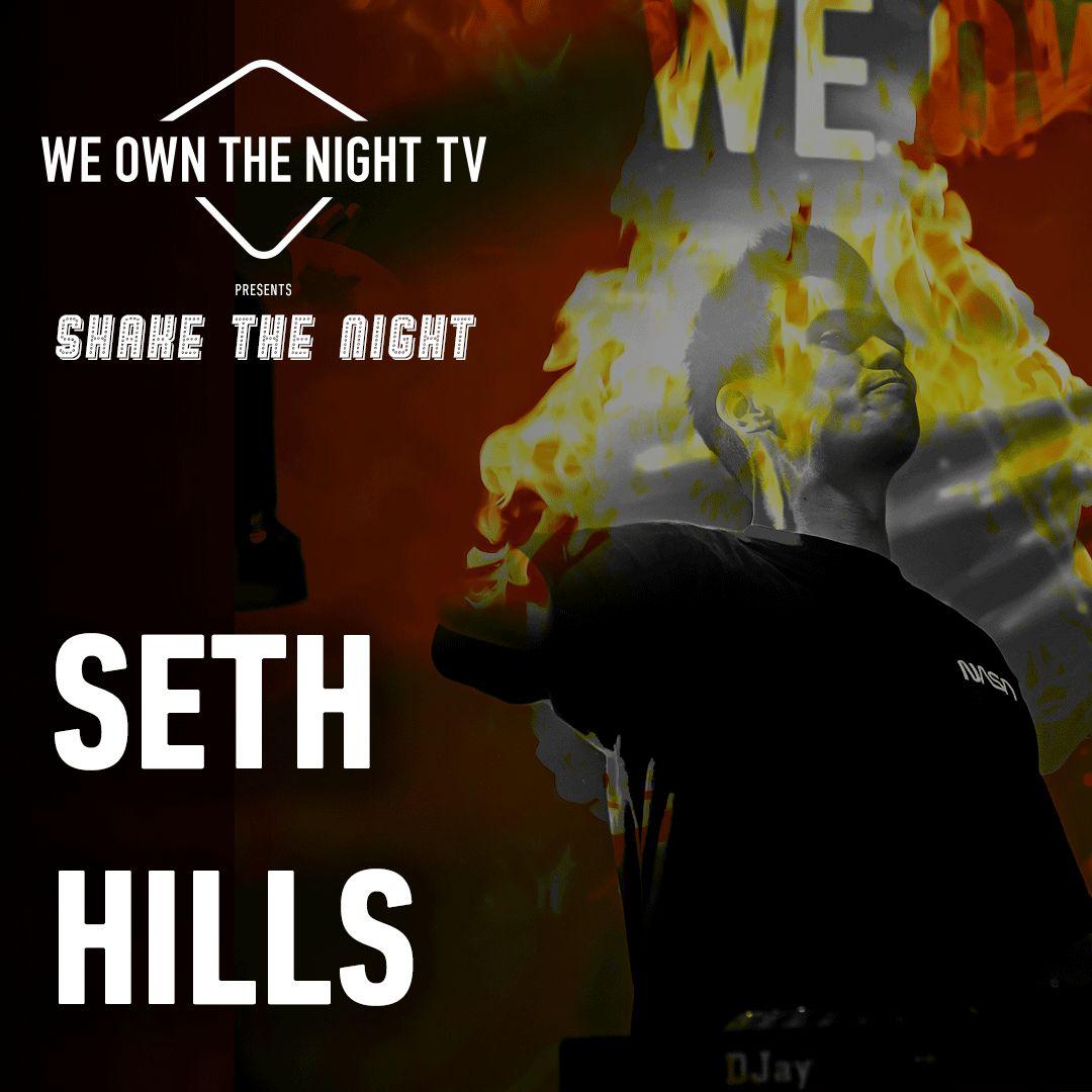 Seth Hills – We Own The Night