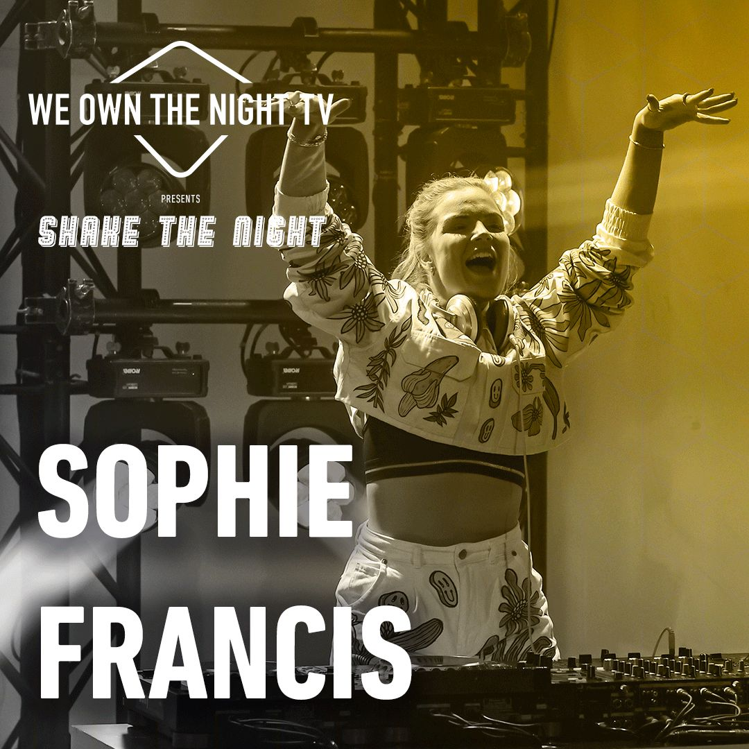 Sophie Francis – We Own The Night
