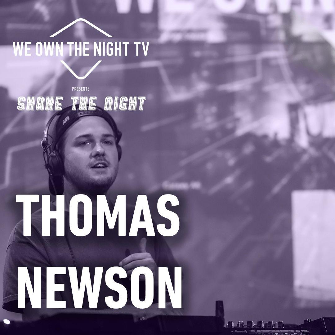 Thomas Newson – We Own The Night