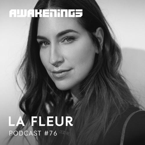 Awakenings Podcast 076 – La Fleur